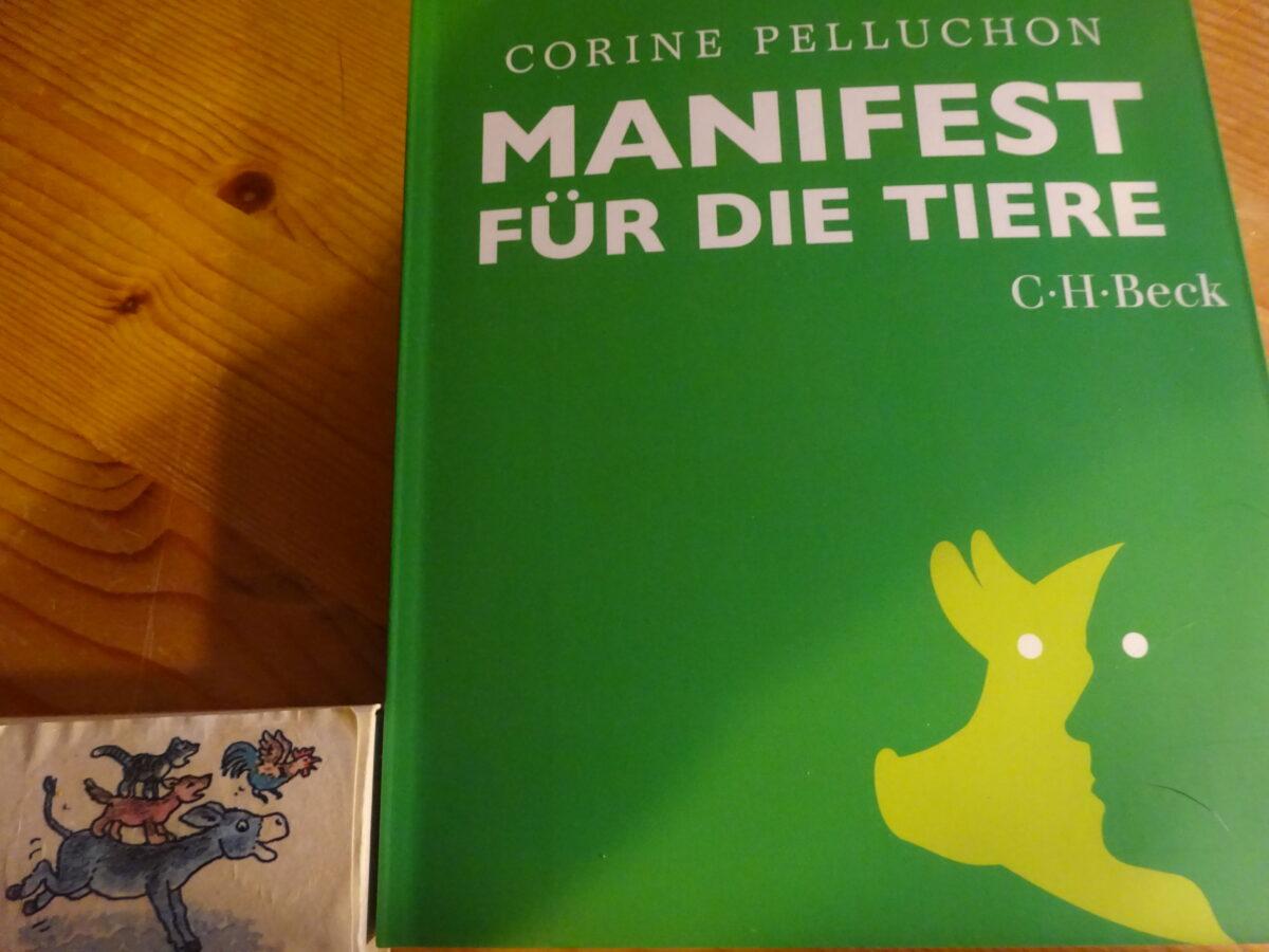 Corine Pelluchon: Manifest für die Tiere